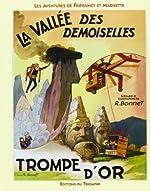 Les aventures de Fripounet et Marisette - La vallée des demoiselles, Trompe d'or de René Bonnet