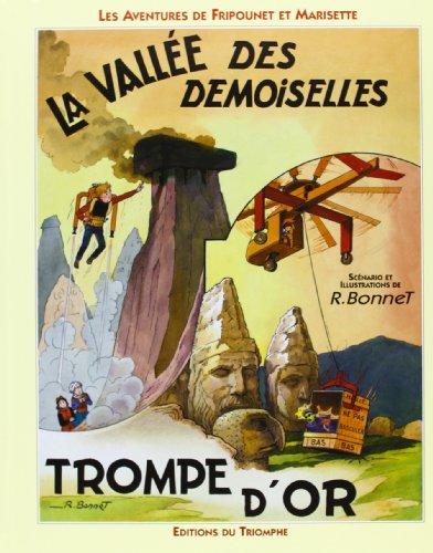 Les aventures de Fripounet et Marisette : La vallée des demoiselles, Trompe d'or