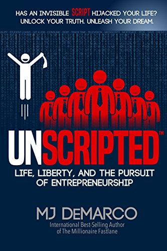UNSCRIPTED: Life, Liberty, and the Pursuit of Entrepreneurship (English Edition) (Small Corporation Business)