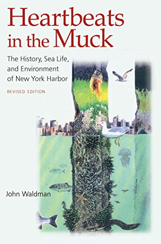 Heartbeats in the Muck: The History, Sea Life, and Environment of New York Harbor, Revised Edition (English Edition) Oyster Harbor