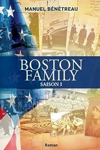Boston Family, tome 1 par Manuel Bénétreau