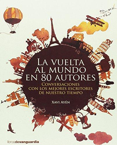 La vuelta al mundo en 80 autores (LIBROS DE VANGUARDIA)