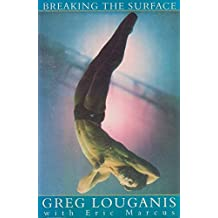 Breaking the Surface by Greg Louganis (1995-10-23)