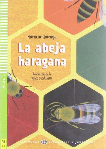 La abeja haragana. Con CD Audio. Per la Scuola media (Young readers) por Silva Cortes Ramírez