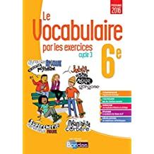 Le vocabulaire par les exercices 6e