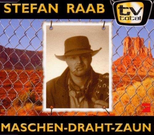 Preisvergleich Produktbild Maschen-Draht-Zaun by Stefan Raab (1999-06-04)