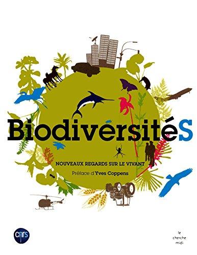 Biodiversité : Nouveaux regards sur le vivant par Anne-Caroline Prévot-Julliard