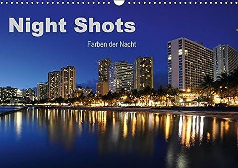 Night Shots - Farben der Nacht (Wandkalender 2018 DIN A3 quer): 13 Faszinierende Nachtaufnahmen aus aller Welt (Monatskalender, 14 Seiten ) (CALVENDO Orte) [Kalender] [Apr 01, 2017] Bade, (Nacht Bade)