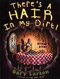 Theres a Hair in My Dirt!: A Worms Story price comparison at Flipkart, Amazon, Crossword, Uread, Bookadda, Landmark, Homeshop18