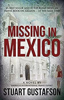 Missing in Mexico by [Gustafson, Stuart]