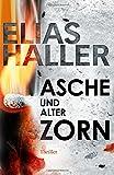 Asche und alter Zorn: (Ein Erik-Donner-Thriller 4)