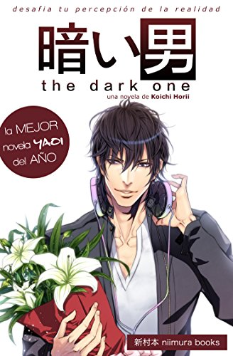 The Dark One: 暗いの男 (Yaoi World nº 1) de [Horii