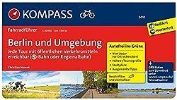 KOMPASS Fahrradführer Berlin und Umgebung - Jede Tour mit öffentlichen Verkehrsmitteln erreichbar: Fahrradführer mit Routenkarten im optimalen Maßstab.