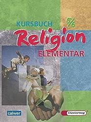 Kursbuch Religion Elementar: Schülerband 5 / 6