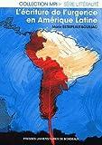 Telecharger Livres L ecriture de l urgence en Amerique latine (PDF,EPUB,MOBI) gratuits en Francaise
