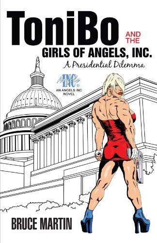 Tonibo and the Girls of Angels, Inc.: A Presidential Dilemma