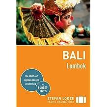 Stefan Loose Reiseführer Bali, Lombok: mit Downloads aller Karten (Stefan Loose Travel Handbücher E-Book)