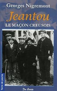 Jeantou : Le maçon creusois par Georges Nigremont