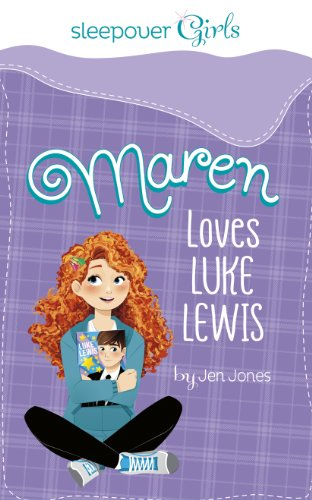 Sleepover Girls: Maren Loves Luke Lewis por Jen Jones