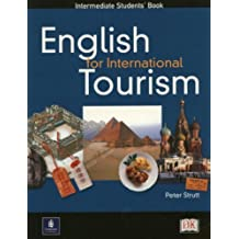 English for International Tourism: Intermediate (Course Book) by Peter Strutt (2003-02-18)