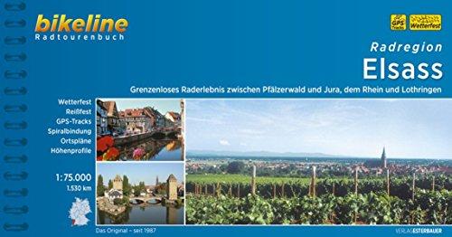 Preisvergleich Produktbild Bikeline Radregion  Elsass: Grenzenloses Raderlebnis zwischen Pfälzer Wald und Jura, dem Rhein und Lothringen, 1550 km, 1: 75.000, wetterfest/reißfest, GPS-Tracks-Download