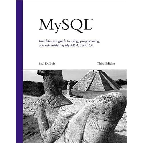 [(MySQL : the Definitive Guide to Using, Programming, and Administering MySQL 4.1 and 5.0)] [By (author) Paul Dubois] published on (April, 2005)