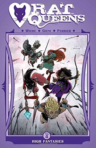 Rat Queens Volume 4: High Fantasies por Kurtis J. Wiebe
