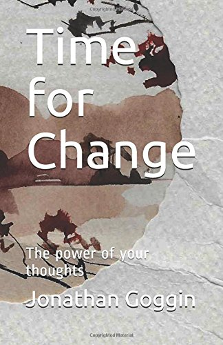 Book cover image for Time for Change: The power of your thoughts