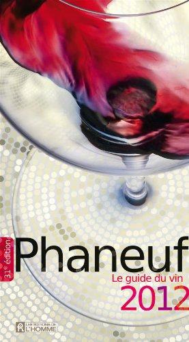 Guide des Vins Phaneuf 2012
