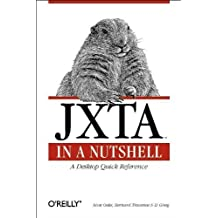 JXTA in a Nutshell 1st edition by Scott Oaks, Traversat, Bernard, Li Gong (2002) Paperback