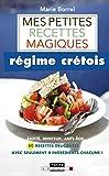 Mes Petites Recettes Magiques Régime Crétois