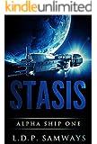 Stasis (Alpha Ship One Book 1)