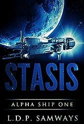 Stasis (Alpha Ship One Book 1) (English Edition)
