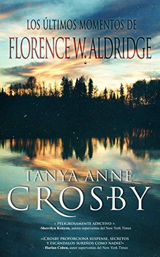 Los Últimos Momentos de Florence W. Aldridge