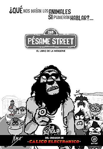 Pésame Street (La Palabra Ilustrada)