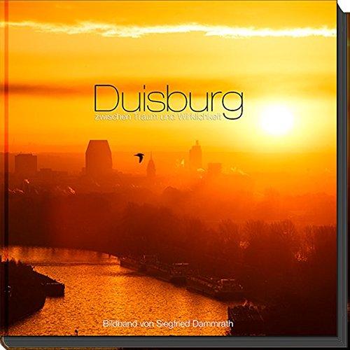 Duisburg zwischen Traum und Wirklichkeit,  Bildband