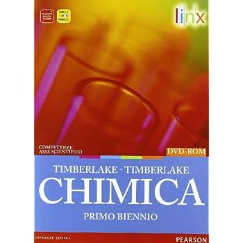 Chimica. Con Tavola Periodica. Per Il Biennio Delle Scuole Superiori. Con Dvd-Rom. Con Espansione Online
