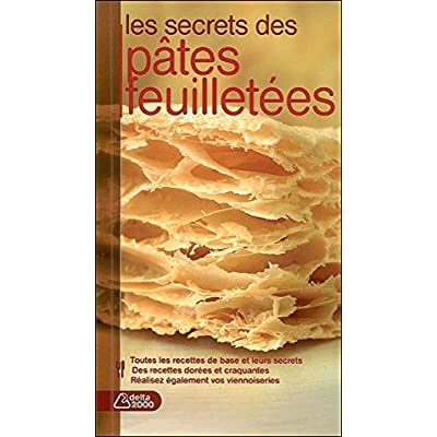 Les secrets des pâtes feuilletées