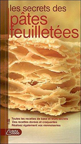 Les secrets des pâtes feuilletées par Thomas Feller