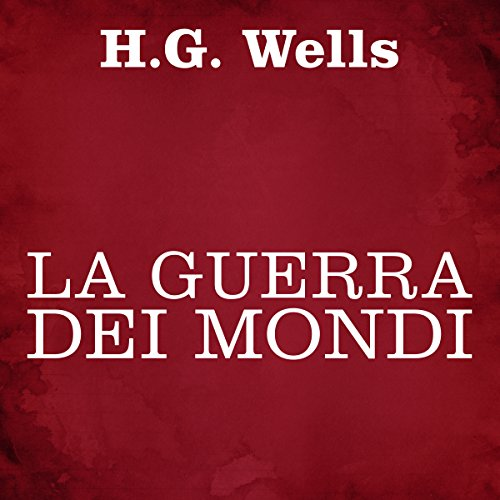 La guerra dei mondi | Herbert George Wells