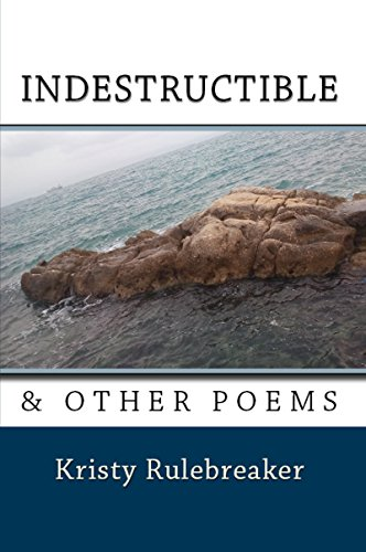 free kindle book Indestructible & Other Poems