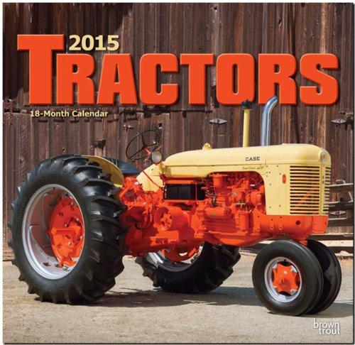 Tractors 2015 - Traktoren: Original BrownTrout-Kalender [Mehrsprachig] [Kalender] (Traktor Kalender 2015)