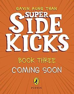 The Super Sidekicks: Book 3 (English Edition) van [Aung Than, Gavin]