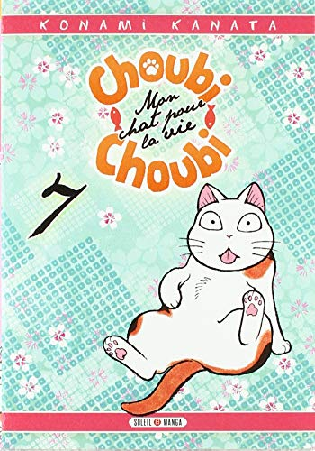 Choubi-Choubi, mon chat pour la vie Edition simple Tome 7