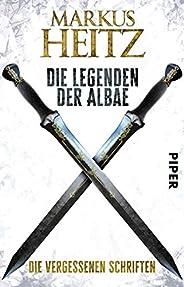 Die Legenden der Albae (Die Legenden der Albae 0): Die Vergessenen Schriften