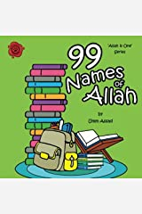99 Names of Allah: Volume 3 (Allah Is One) Paperback