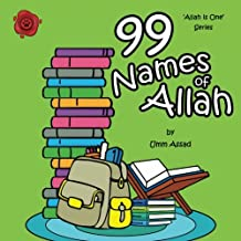 99 Names of Allah: Volume 3 (Allah Is One)