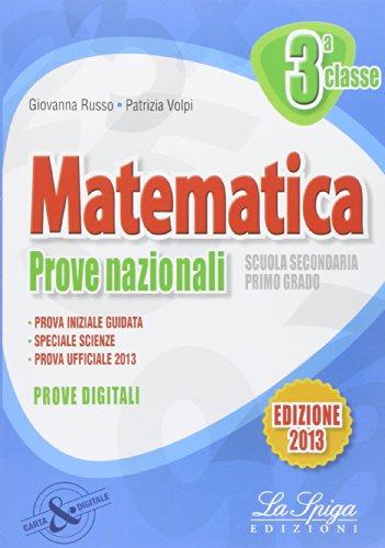Matematica. Prove nazionali INVALSI. Per la 3 classe della Scuola media