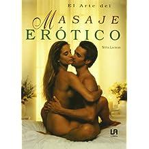 El arte del masaje erotico