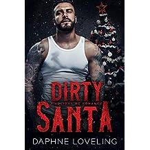 Dirty Santa: A Holiday MC Romance (English Edition)